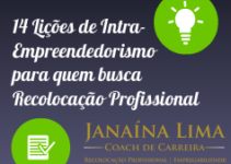 #14 Lições de Intra-empreendedorismo para quem busca Recolocação Profissional