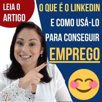 O que é LinkedIn e como usar o LinkedIn para conseguir emprego