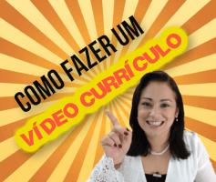 Como fazer um vídeo currículo, vantagens e cuidados