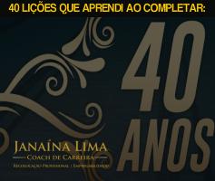 40 Lições que aprendi ao completar 40 anos!