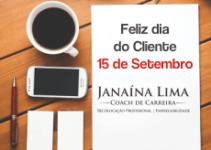 Feliz dia do Cliente – Conteúdo de qualidade para você!