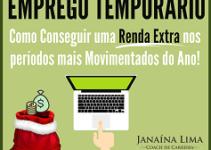 Emprego Temporário – Como conseguir uma renda extra nos períodos mais movimentados do ano!