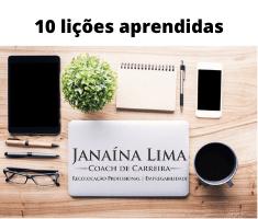 10 Lições Aprendidas por Janaína Lima