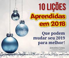 10 Lições Aprendidas em 2018 – Janaína Lima