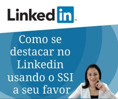 Como se destacar no Linkedin usando o SSI a seu favor