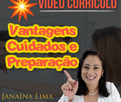 Vídeo Currículo – Vantagens, cuidados e preparação