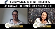 [Estudo de caso] Aline Rodrigues – Novo Emprego em 45 Dias! Recolocação Profissional 2.0!
