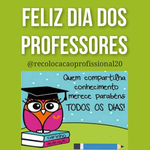 Vagas Para Professores Feliz Dia Dos Professores Recolocacao Profissional