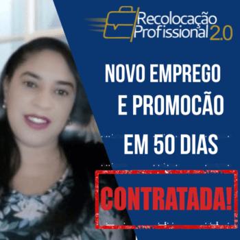 [Entrevista] Dominga Zilda: Novo emprego e promoção 50 dias depois – Recolocação Profissional 2.0!